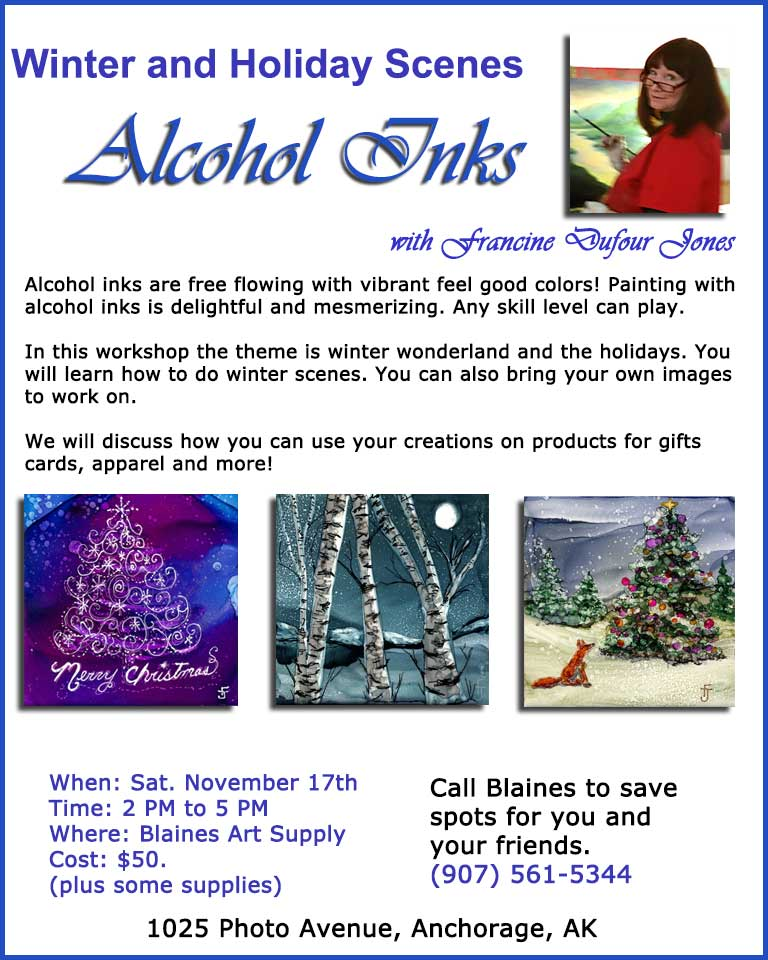 Alcohol Inks Winter Scenes with Francine Dufour Jones